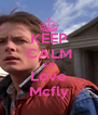 KEEP CALM AN Love Mcfly - Personalised Poster A4 size