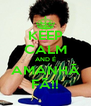 KEEP CALM AND É AMANHÃ FÃ!! - Personalised Poster A4 size