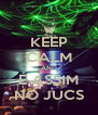 KEEP CALM AND É ASSIM NO JUCS - Personalised Poster A4 size