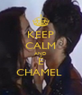 KEEP CALM AND É CHAMEL  - Personalised Poster A4 size