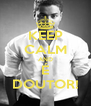 KEEP CALM AND É DOUTOR! - Personalised Poster A4 size