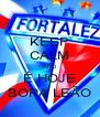 KEEP CALM AND É HOJE BORA LEÃO - Personalised Poster A4 size