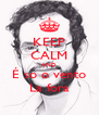 KEEP CALM AND É so o vento La fora - Personalised Poster A4 size