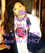 KEEP CALM AND és a MULHER que eu AMO  - Personalised Poster A4 size