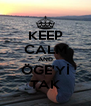 KEEP CALM AND ÖGE'Yİ TAK - Personalised Poster A4 size