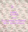 KEEP CALM AND ÖLD MEG NOÉMIT EGY BALTÁVAL - Personalised Poster A4 size