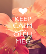 KEEP CALM AND ÖLELJ MEG - Personalised Poster A4 size