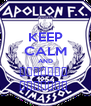 KEEP CALM AND ΑΠΟΛΛΩΝ  ΛΕΜΕΣΟΥ  - Personalised Poster A4 size