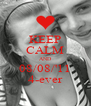 KEEP CALM AND 08/08/'11 4-ever - Personalised Poster A4 size