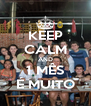 KEEP CALM AND 1 MÊS É MUITO - Personalised Poster A4 size
