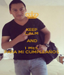 KEEP CALM AND 1 MES  PARA MI CUMPLEAÑOS - Personalised Poster A4 size