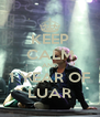 KEEP CALM AND 1 YEAR OF LUAR - Personalised Poster A4 size