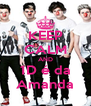 KEEP CALM AND 1D é da Amanda - Personalised Poster A4 size