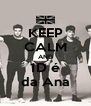 KEEP CALM AND 1D é da Ana - Personalised Poster A4 size