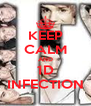 KEEP CALM AND 1D INFECTION - Personalised Poster A4 size
