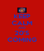 KEEP CALM AND 20'S COMING - Personalised Poster A4 size