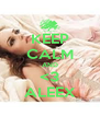 KEEP CALM AND <3 ALEEX - Personalised Poster A4 size