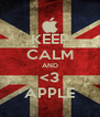 KEEP CALM AND <3 APPLE - Personalised Poster A4 size