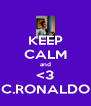 KEEP CALM and <3 C.RONALDO - Personalised Poster A4 size