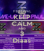KEEP CALM AND 3 Diaas - Personalised Poster A4 size
