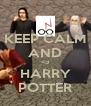 KEEP CALM AND <3 HARRY POTTER - Personalised Poster A4 size
