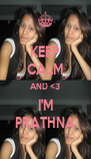 KEEP CALM AND <3 I'M PRATHNA - Personalised Poster A4 size