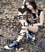 KEEP CALM AND <3 INSANEY - Personalised Poster A4 size