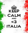 KEEP CALM AND <3 ITALIA - Personalised Poster A4 size
