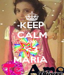KEEP CALM AND <3 MARIA  - Personalised Poster A4 size
