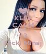 KEEP CALM AND <3 Nicki Minaj - Personalised Poster A4 size