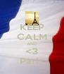 KEEP CALM AND <3 Paris - Personalised Poster A4 size