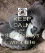 KEEP CALM AND 3hunnaboys wont bite - Personalised Poster A4 size
