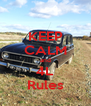KEEP CALM and 4L Rules - Personalised Poster A4 size