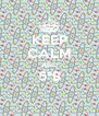 KEEP CALM AND 5°B  - Personalised Poster A4 size