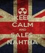 KEEP CALM AND 5ALES   NAHTHA  - Personalised Poster A4 size