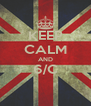 KEEP CALM AND 6/C  - Personalised Poster A4 size