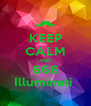 KEEP CALM AND 666 Illuminati  - Personalised Poster A4 size