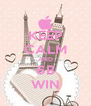 KEEP CALM AND 6B WIN - Personalised Poster A4 size