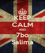 KEEP CALM AND 7bo Salima - Personalised Poster A4 size