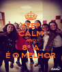 KEEP CALM AND 8º A É O MELHOR - Personalised Poster A4 size