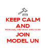 KEEP CALM AND 9/29 (Sat), Old Union 200, 12:30  JOIN MODEL UN - Personalised Poster A4 size