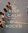 KEEP CALM AND 9ºA ROCKS! - Personalised Poster A4 size