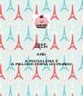 KEEP CALM AND A MADALENA É A MELHOR PRIMA DO MUNDO - Personalised Poster A4 size