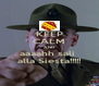 KEEP CALM AND aaaahh sali  alla Siesta!!!!! - Personalised Poster A4 size