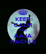 KEEP CALM AND AAJA NACHLE - Personalised Poster A4 size