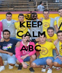 KEEP CALM AND ABC  - Personalised Poster A4 size
