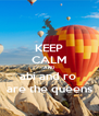 KEEP CALM AND abi and ro  are the queens - Personalised Poster A4 size