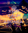 KEEP CALM AND ABONEA   - Personalised Poster A4 size