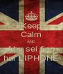 Keep Calm AND Abu sei figo hai L'IPHONE - Personalised Poster A4 size