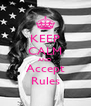 KEEP CALM AND Accept Rules - Personalised Poster A4 size